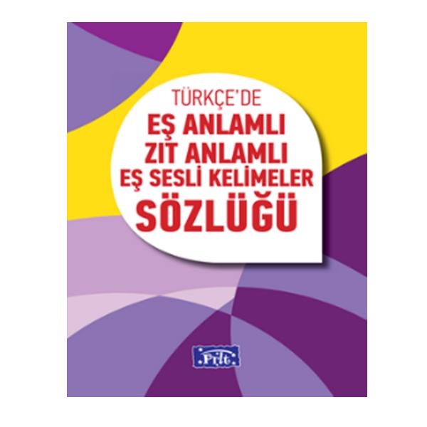 turkcede-es-anlamli-zit-anlamli-es-sesli-kelimeler-sozlugu